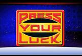 Press-Your-Luck-Slot-1